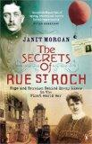 The Secrets of Rue St. Roch: Hope and Heroism Behind Enemy Lines in the First World War