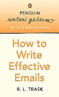 How to Write More Effective E-mails