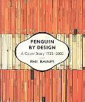 Penguin by Design A Cover Story 1935-2005