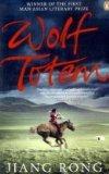 Wolf Totem: A Novel. Translated by Howard Goldblatt