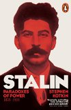 Stalin: Paradoxes of Power, 1878-1928 v. 1