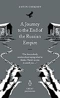 Journey to the End of the Russian Empire