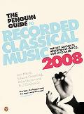 Penguin Guide to Recorded Classical Music 2008