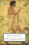 D.H. Lawrence and Italy Twilight in Italy, Sea and Sardinia, Etruscan Places