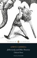 Penguin Classics Jabberwocky and Other Nonsense