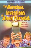 Marvelous Inventions of Alvin Fernald