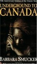 Underground to Canada - Barbara Smucker - Paperback - REVISED