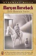 Mary on Horseback Three Mountain Stories