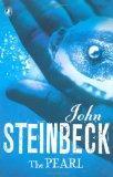 The Pearl. John Steinbeck