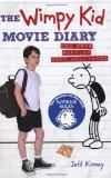 The Wimpy Kid Movie Diary: How Greg Heffley Went Hollywood. Jeff Kinney (Diary of a Wimpy Kid)