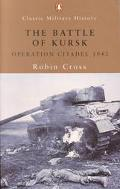 Battle of Kursk Operation Citadel 1943