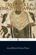 Lives of Roman Christian Women (Penguin Classics)