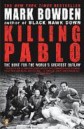 Killing Pablo The Hunt for the World's Greatest Outlaw