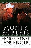 Horse Sense for People Using the Gentle Wisdom of the Join-Up Technique to Enrich Our Relati...
