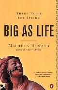 Big As Life Three Tales for Spring