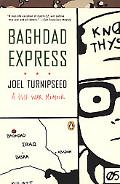 Baghdad Express A Gulf War Memoir