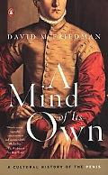 Mind of Its Own A Cultural History of the Penis