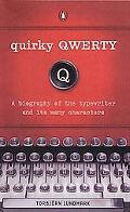 Quirky Qwerty A Note on the Type
