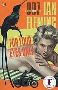 For Your Eyes Only A James Bond Novel