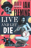 Live and Let Die A James Bond Novel