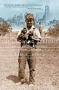 Growing Seasons An American Boyhood Before the War