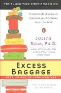 Excess Baggage Getting Out of Your Own Way