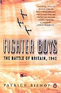 Fighter Boys The Battle of Britain, 1940