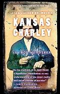Kansas Charley The Boy Murderer