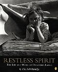 Restless Spirit The Life and Work of Dorothea Lange