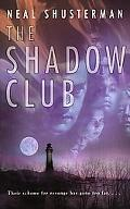 Shadow Club
