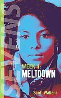 Meltdown Week 4