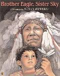 Brother Eagle, Sister Sky A Message from Chief Seattle
