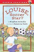Louise, Soccer Star?