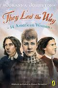 They Led the Way 14 American Women