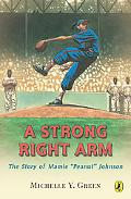 Strong Right Arm The Story of Mamie