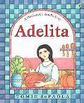 Adelita A Mexican Cinderella Story