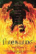 Firebirds An Anthology Of Original Fantasy And Science Fiction