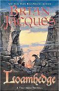 Loamhedge A Novel of Redwall