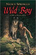 Wild Boy A Tale of Rowan Hood