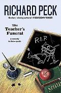 Teacher's Funeral A Comedy in Three Parts