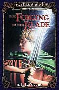Forging of the Blade