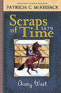 Scraps of Time, Away West 1879