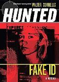 Hunted Fake Id
