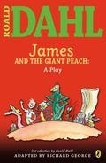 Roald Dahl's James And the Giant Peach A Play