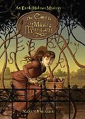 Case of the Missing Marquess An Enola Holmes Mystery