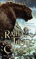 Ratha and Thistle-chaser The Third Book of the Named