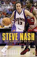 Steve Nash The Making of an MVP