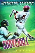Curveball (Winning Season Series #9), Vol. 9