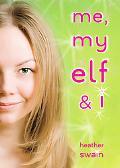 Me, My Elf and I