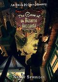 The Case of the Bizarre Bouquets: (Enola Holmes Mystery Series #3)